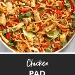 Chicken Pad Thai in a bowl