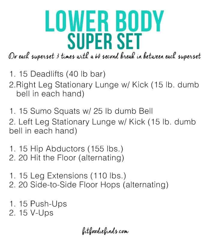 Lower Body Supersets - Fit Foodie Finds