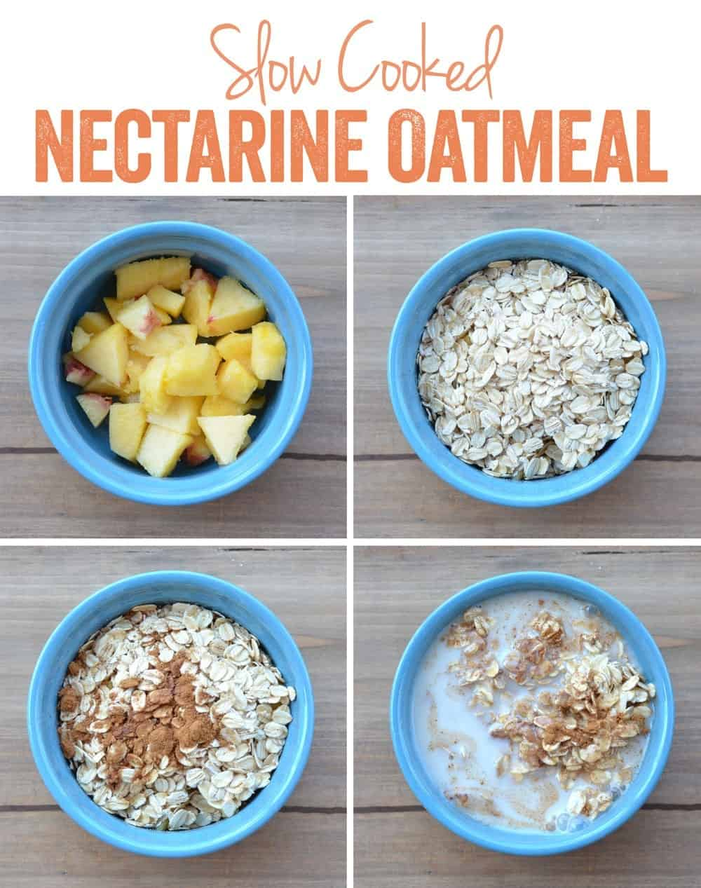 Slow Cooked Nectarine Oatmeal