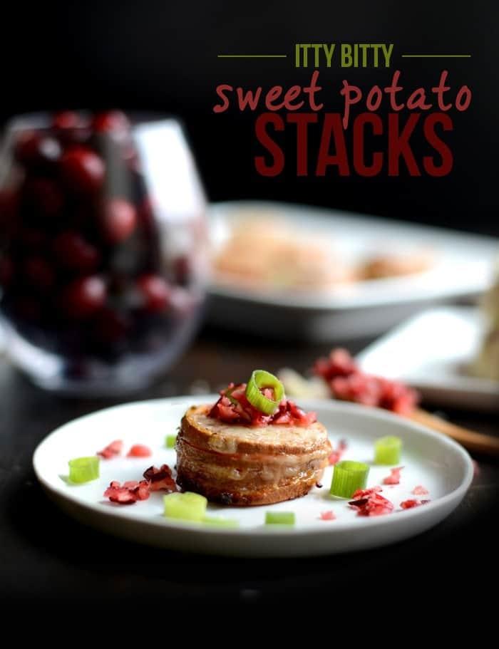 Thanksgiving Appetizer- Itty Bitty Sweet Potato Stacks