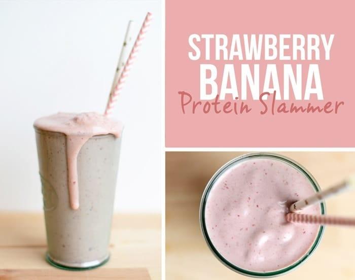 Strawberry Banana Protein Slammer #fitfluential #EAT