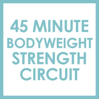 45 Minute Bodyweight Strength Circuit Workout + Cardio Tabata