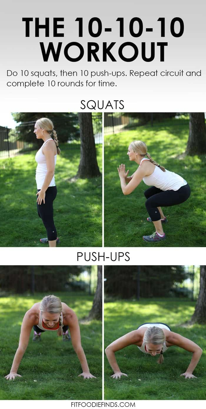 The 10-10-10 Workout: 10 push-ups, 10 squats, 10 times, for time! #fitness #workout