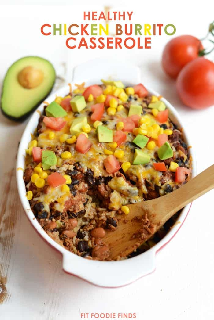 Healthy Chicken Burrito Bowl Casserole- an easy, one-pot meal!