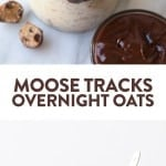 Love Moose Tracks Ice Cream? Try this overnight oat recipe to get a HEALTHY variation including a vanilla base with a fudge swirl and cookie dough pieces. This overnight oatmeal recipe is perfect for meal prep throughout the week if you are looking for something sweet.