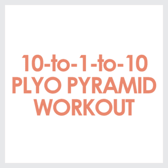 10-to-1-to-10 Plyo Pyramid