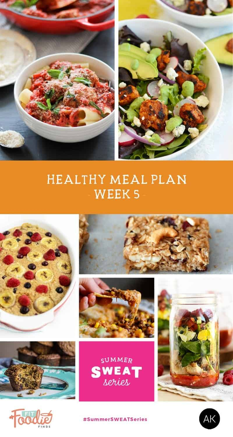 #SummerSWEATSeries Week 5 Meal Plan and Grocery list from Ambitious Kitchen and Fit Foodie Finds
