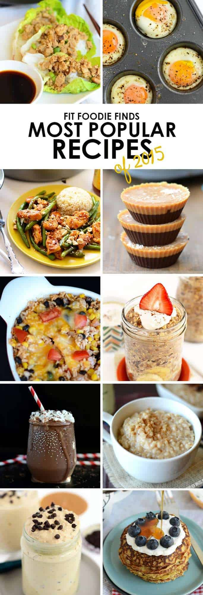 Fit Foodie Finds Best Recipes of 2015- from quinoa bakes, to overnight oats, to 30-minute meals! Check it out.
