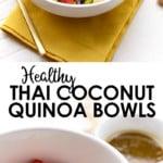 thai quinoa bowls