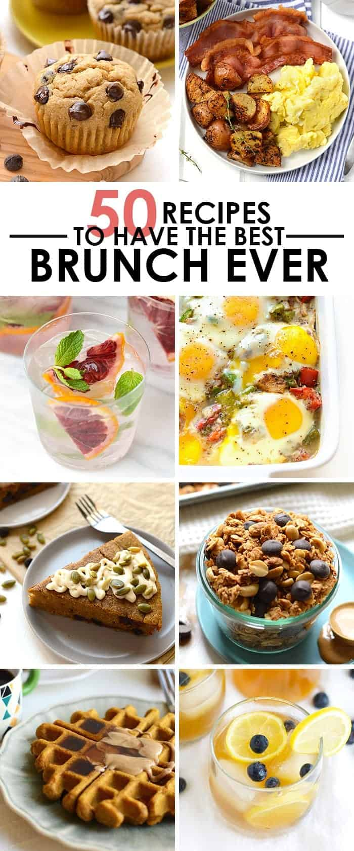 EVERYONE LOVES BRUNCH and that's a fact. Here's 50 recipes to add to your next brunch partay!