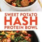 Sweet Potato Hash Protein Bowl