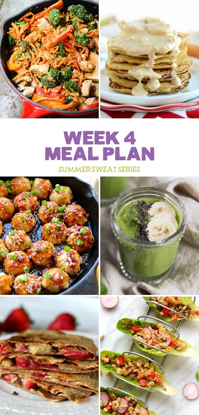 2016 Summer Sweat Series: Meal Plan Week 4