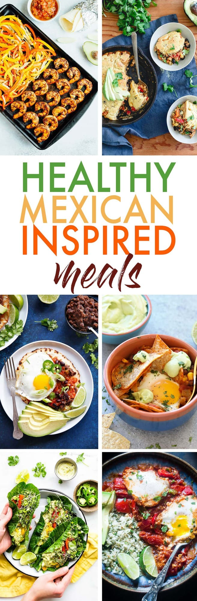 Healthy Mexican Inspired Recipes perfect for Cinco de Mayo!