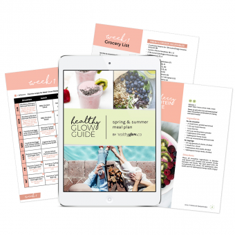 OMG- The NEW Healthy Glow Guide Spring and Summer Meal Plan is Here!