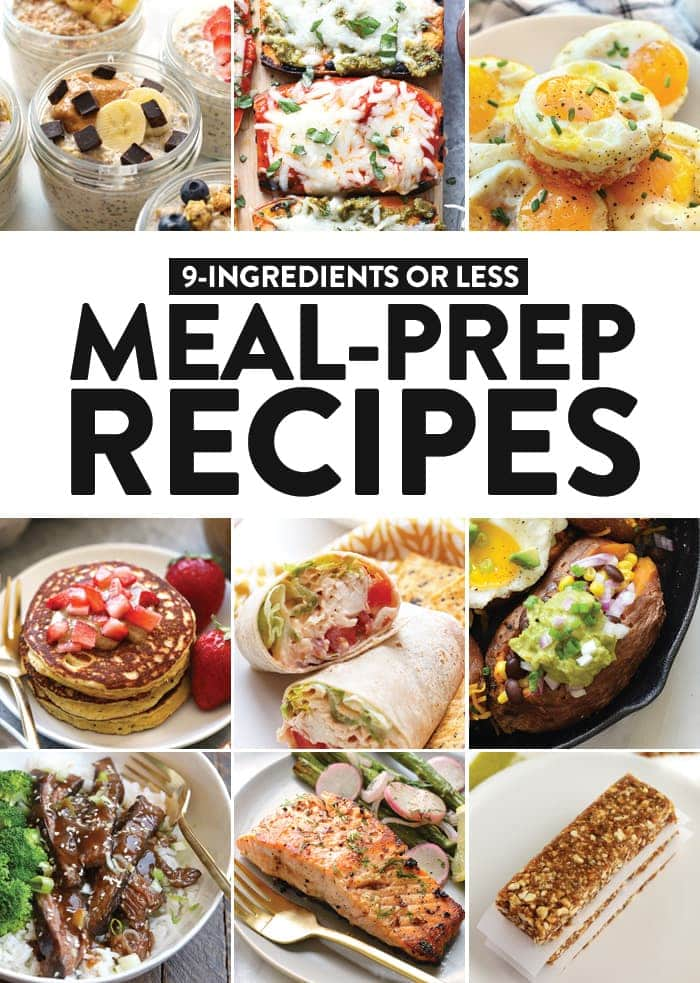 If you're worried about the time it takes to meal prep, keep it simple with these healthy meal prep recipes with 9 ingredients or less! These breakfast, lunch, dinner and snack recipes are nutritious, tasty and easy to make.