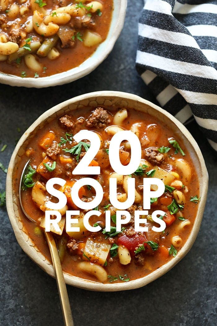 An image with overlay text that says 20 soup Recipes