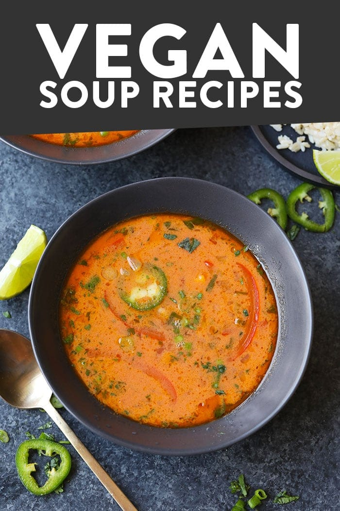 20 Healthy Soup Recipes Gluten Free And Vegan Fit Foodie Finds