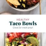 healthy taco bowls meal prep