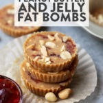 PB and J Fat Bombs
