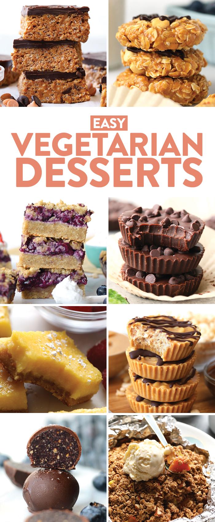 8 easy vegetarian dessert recipe ideas.