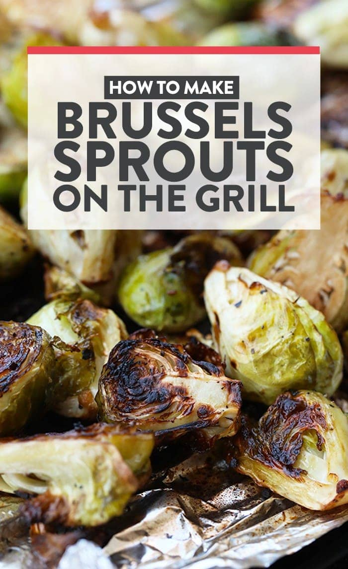 How to Make Brussels Sprouts on the Grill