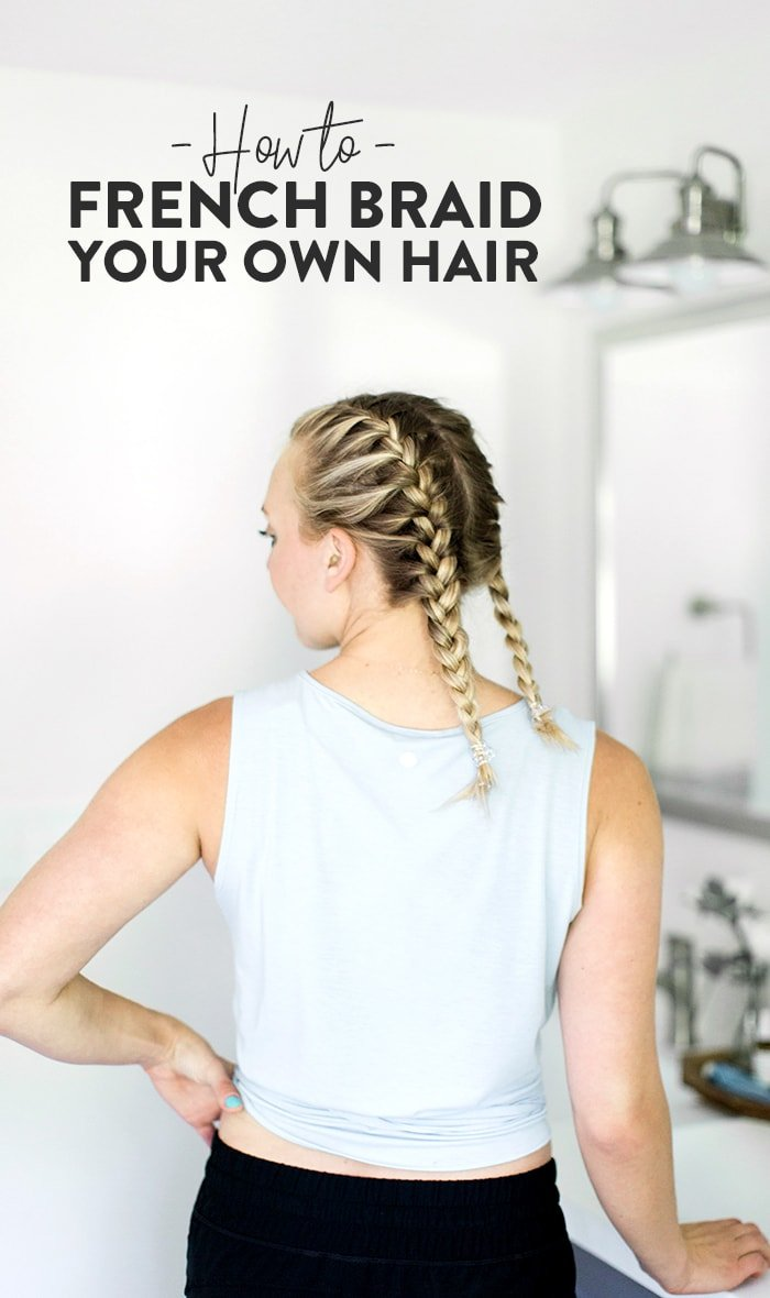 Groovy How To French Braid Your Own Hair Fit Foodie Finds Schematic Wiring Diagrams Phreekkolirunnerswayorg