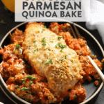 Parmesan Chicken and Quinoa Bake