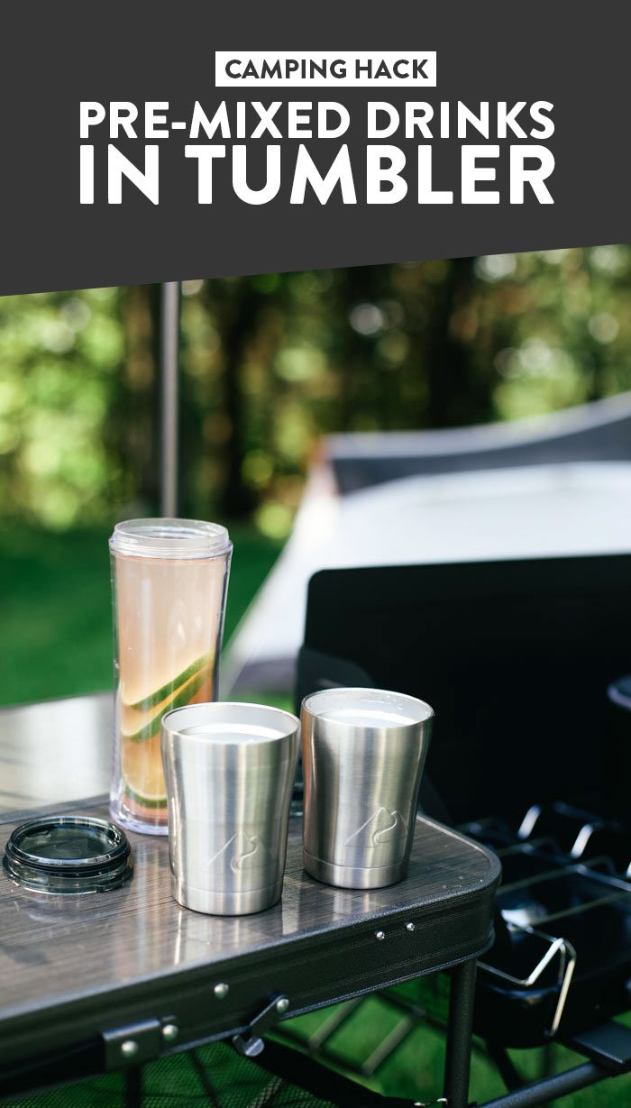 Camping Hack: Pre-Mixed Drinks in Tumbler