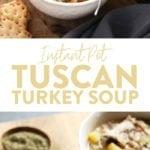 Turkey Tuscan Soup