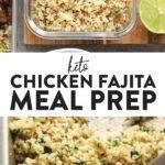 Keto Chicken Fajita Meal Prep