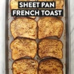 sheet pan french toast on a baking tray