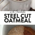 hot cocoa steel cut oats