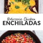 rotisserie chicken enchiladas
