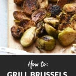 grilled brussels