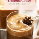 Hot dalgona coffee in a mug
