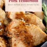 pork tenderloin pin