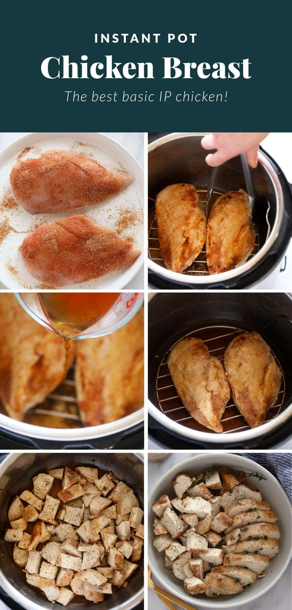 A step by step image of how to make Instant Pot chicken breast.
