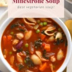 A bowl of minestrone soup