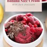 raspberry chocolate chunk banana nice cream