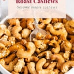 maple sesame roasted cashews