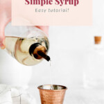 pouring simple syrup