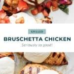 Grilled bruschetta chicken with mozzarella cheese .