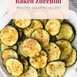 Baked zucchini in a bowl.
