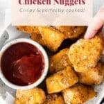 Air fryer chicken nuggets.