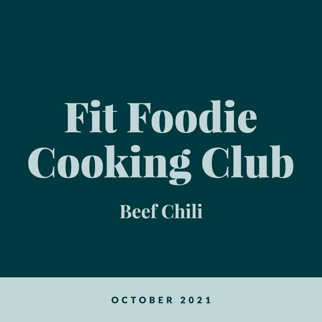 Fit Foodie Cooking Club: October 2021